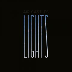 Lights - Air Castles