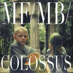 Colossus - MF/MB/