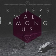 S/T - Killers Walk Among Us