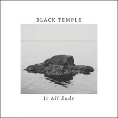 It All Ends - Black Temple