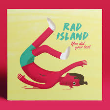 You Did Your Best - Rad Island
