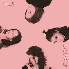Lacuna EP - Trills