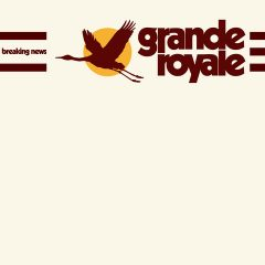 Breaking News - Grande Royale