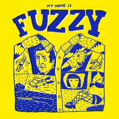 S/T - My Name Is Fuzzy