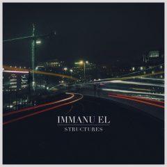 Structures - Immanu El