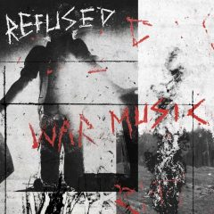 War Music - Refused