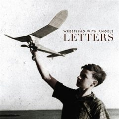 Letters - Wrestling With Angels