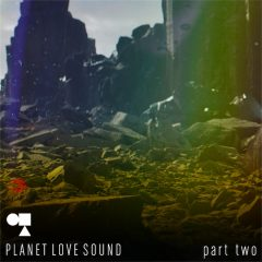 Part 2 - Planet Love Sound