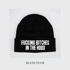 Fucking Bitches In The Hood - Death Team