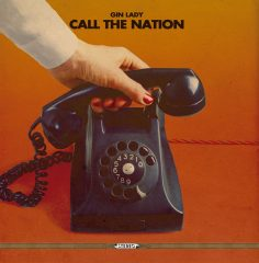 Call The Nation - Gin Lady