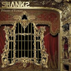Prisons Of Ecstasy - The Shanks