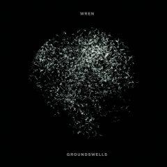 Groundswells - Wren